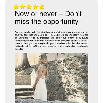 Now or never – Don't miss the opportunity - Flirt & Love